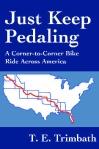 Just Keep Pedaling